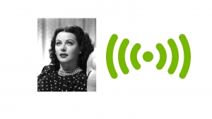 Hedy Lamarr and WiFI. A Hollywood headshot of actress Hedy Lamarr is on the left and on the right in green is a dot with radiating lines coming out from it, to indicate soundwaves.