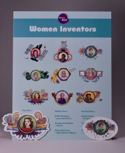Women Inventors Poster plus two stickers, Copyright Betsy Zacsek 2018
