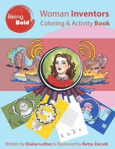 Book Cover for Women Inventors Coloring Book/Watercolor Kit. Illustrations are Copyright Betsy Zacsek 2018.