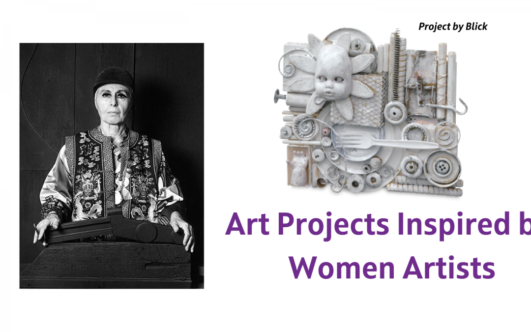 """Graphic says, """"Art Projects Inspired by Women Artists"""" and has a picture of artist Louise Nevelson and an art project inspired by her art."""