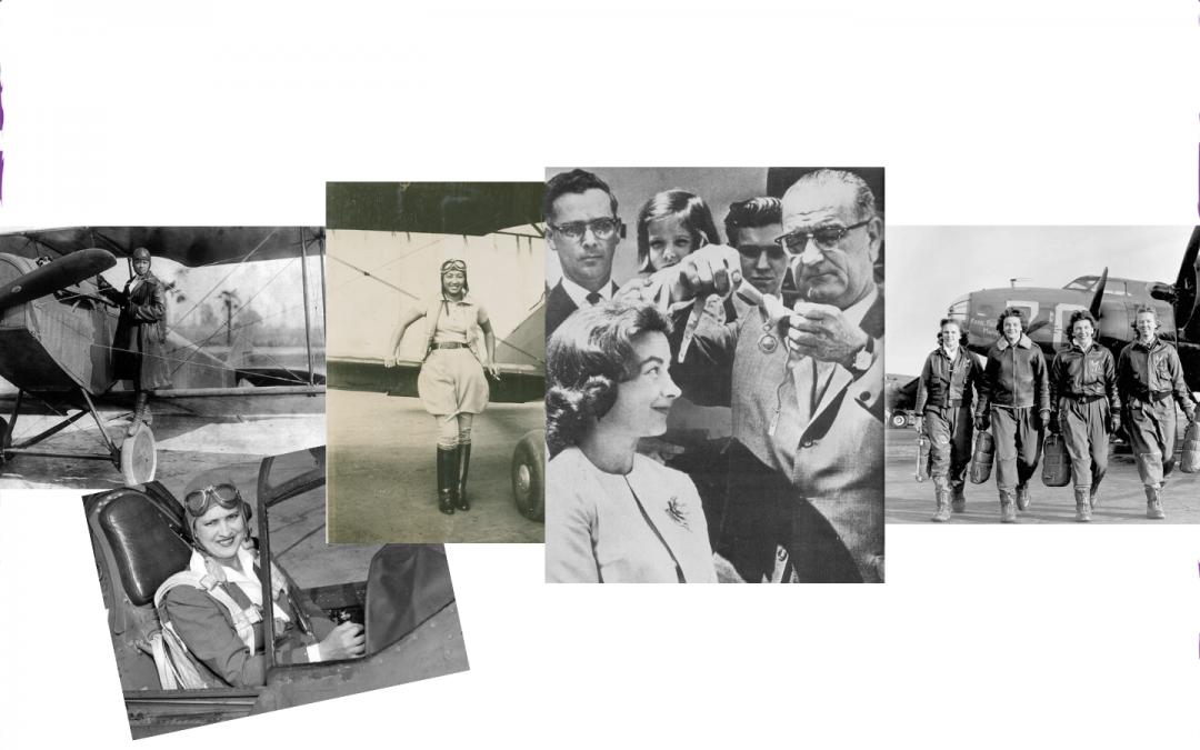 Pilots Bessie Coleman, Jackie Cochrane, Jerrie Mock, Hazel Ying Lee, WASP