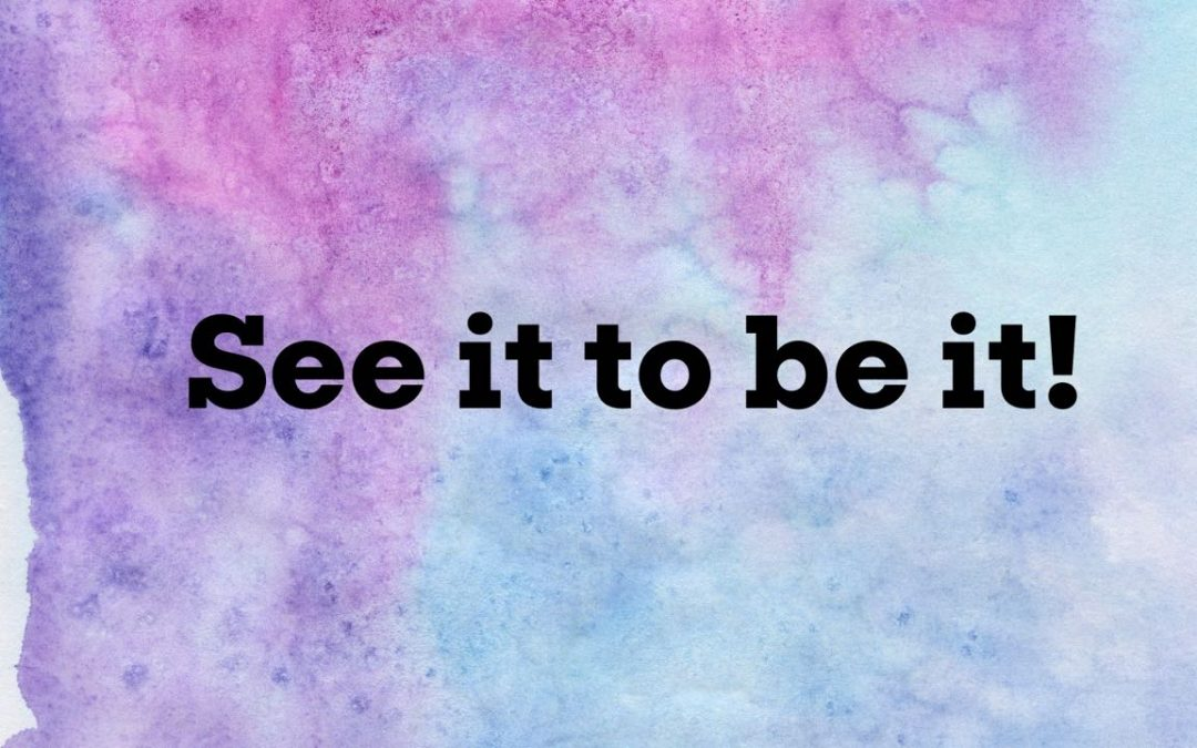See it to be it! in black letters over a purple and blue watercolor background.